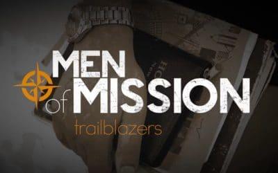 Men of Mission – Trailblazer
